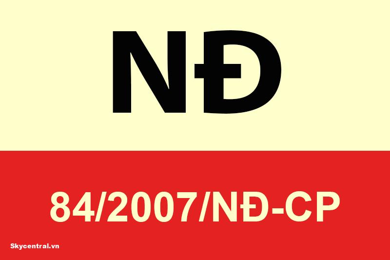 Đối tượng áp dụng trong Nghị định 84/2007 NĐ-CP
